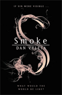 Discounted copies of Smoke by Dan Vyleta
