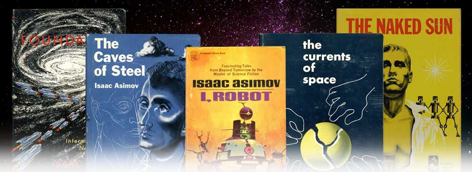 asimov essay books Asimov's books set forth the three laws of robotics law 1 more about essay on i, robot analysis essay about narrative and genre in i robot 1119 words | 5 pages essay on issac asimov's i, robot 1307 words | 6 pages.