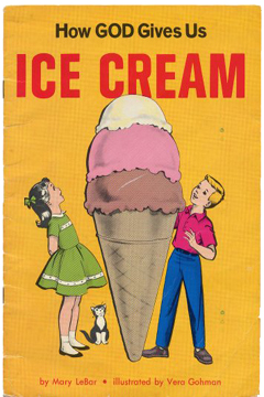 How God Gives Us Ice Cream by Mary LeBar