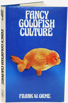 Fancy Goldfish Culture by Frank W. Orme