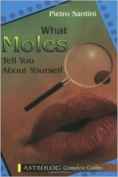 What Moles Tell You About Yourself by Pietro Santini