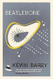 Beatlebone, signed by Kevin Barry