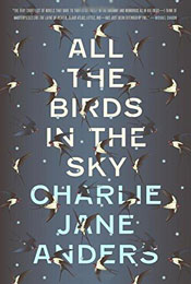 All the Birds in the Sky, signed by Charlie Jane Anders