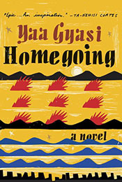 Homegoing, signed by Yaa Gyasi