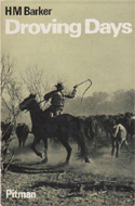 Droving Days by H.M. Barker