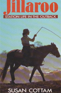 Jillaroo: Station Life in the Outback by Susan Cottam