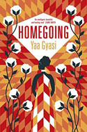 Discounted copies of Homegoing by Yaa Gyasi