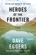 Discounted copies of Heroes of the Frontier by Dave Eggers