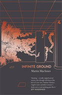 Discounted copies of Infinite Ground by Martin MacInnes