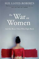 Discounted copies of The War on Women by Sue Lloyd Roberts