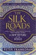 Discounted copies of The Silk Roads: A New History of the World by Peter Frankopan