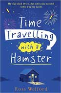 Discounted copies of Time Travelling with a Hamster  by Ross Welford
