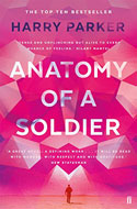 Discounted copies of Anatomy of a Soldier by Harry Parker