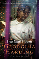 Discounted copies of The Gun Room by Georgina Harding