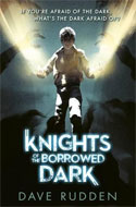 Discounted copies of Knights of the Borrowed Dark by Dave Rudden