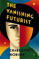 Discounted copies of The Vanishing Futurist by Charlotte Hobson