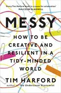 Discounted copies of Messy: How to Be Creative and Resilient in a Tidy-Minded World by Tim Harford