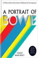 Discounted copies of A Portrait of Bowie: A tribute to Bowie by his artistic collaborators and contemporaries by Brian Hiatt