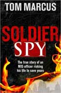 Discounted copies of Soldier Spy by Tom Marcus