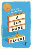 Discounted copies of A Boy Made of Blocks by Keith Stuart