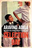 Discounted copies of Selection Day by Aravind Adiga