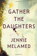 Discounted copies of Gather the Daughters by Jennie Melamed