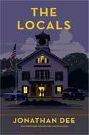 Discounted copies of The Locals by Jonathan Dee