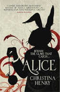 Discounted copies of Alice by Christina Henry