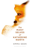 Discounted copies of The Many Selves of Katherine North by Emma Geen