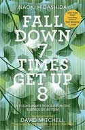 Discounted copies of Fall Down 7 Times Get Up 8 by Naoki Higashida