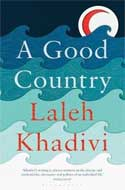 Discounted copies of A Good Country by Laleh Khadivi