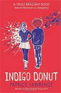 Discounted copies of Indigo Donut by Patrice Lawrence