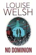 Discounted copies of No Dominion by Louise Welsh