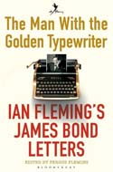 Discounted copies of The Man with the Golden Typewriter: Ian Fleming's James Bond Letters by Fergus Fleming
