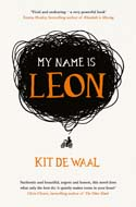 Discounted copies of My Name is Leon by Kit de Waal