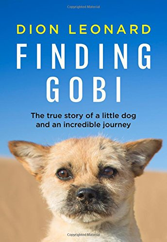 Discounted copies of Finding Gobi: The True Story of a Little Dog and an Incredible Journey by Dion Leonard