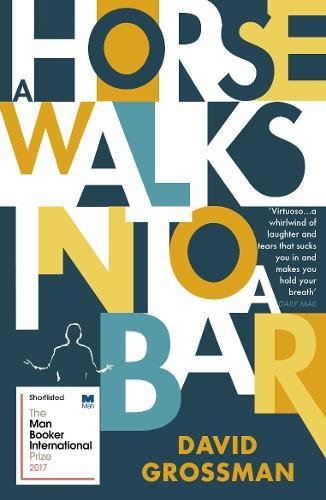 Discounted copies of A Horse Walks into a Bar by David Grossman