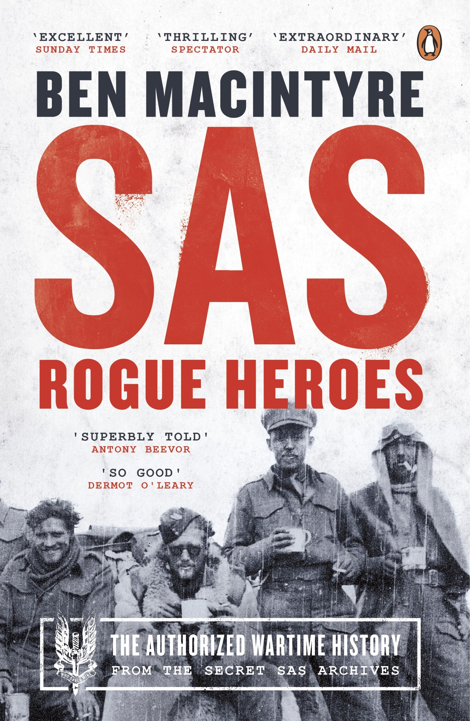 Sale copies of SAS: Rogue Heroes - the Authorized Wartime History by Ben MacIntyre