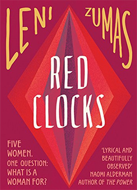 Discounted copies of Red Clocks by Leni Zumas