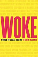 Discounted copies of Woke: A Guide to Social Justice by Titania McGrath