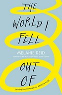 Discounted copies of The World I Fell Out Of by Melanie Reid