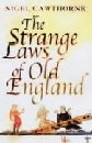 The Strange Laws of Old England by Nigel Cawthorne