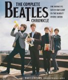 The Complete Beatles Chronical by Mark Lewisohn