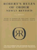 Robert's Rules of Order by Henry M. Robert III