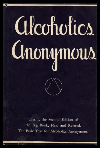 Alcoholics Anonymous by Bill Wilson