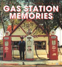 Gas Station Memories by Michael Karl Witzel