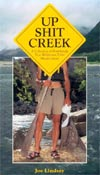 Up Sh*t Creek by Joe Lindsay