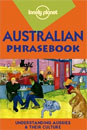 Lonely Planet Australian Phrasebook by Susan Butlet