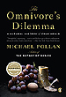 The Omnivore's Dilemma: A Natrual History of Four Meals by Michael Pollan