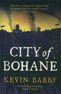 City of Bohane by Kevin Barry